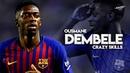 Ousmane Dembele 2018 19 Crazy Skills Goals HD