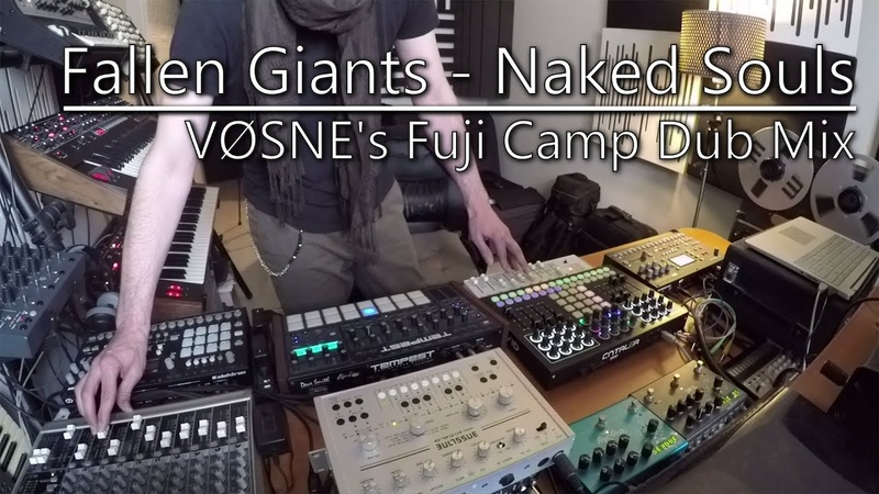 Fallen Giants - Naked Souls (VØSNE's Fuji Camp Dub Jam)