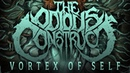 THE ODIOUS CONSTRUCT Vortex of Self NEW SONG 2018