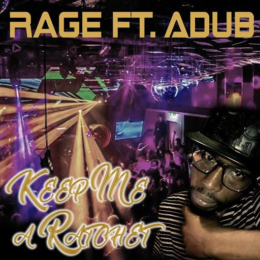 Rage альбом Keep Me a Ratchet