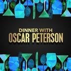 Oscar Peterson альбом Dinner with Oscar Peterson