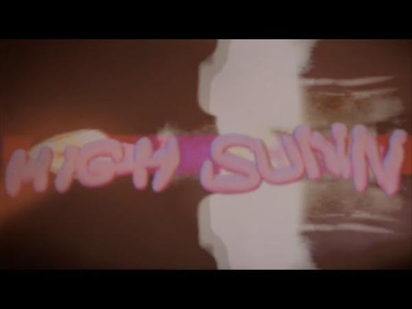 High Sunn - Grateful (Music Video)