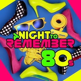 All Night Long альбом A Night to Remember: 80s