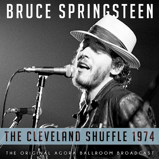 Bruce Springsteen альбом The Cleveland Shuffle 1974