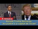 Jerusalém é a Capital de Israel fim de papo