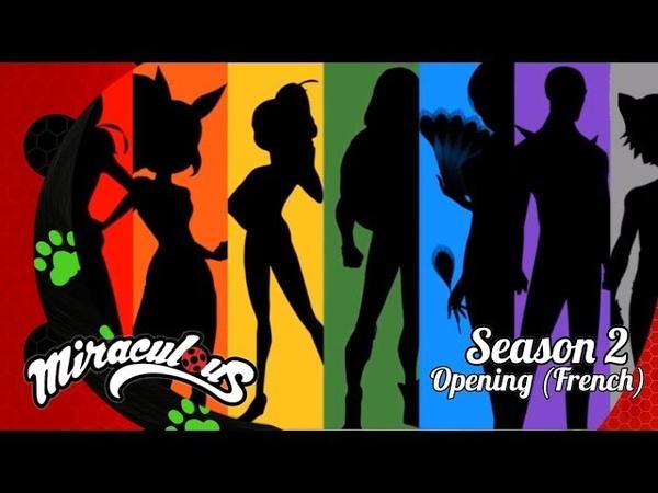 Miraculous Ladybug SEASON 2 Official FRENCH OPENING! (TFOU)