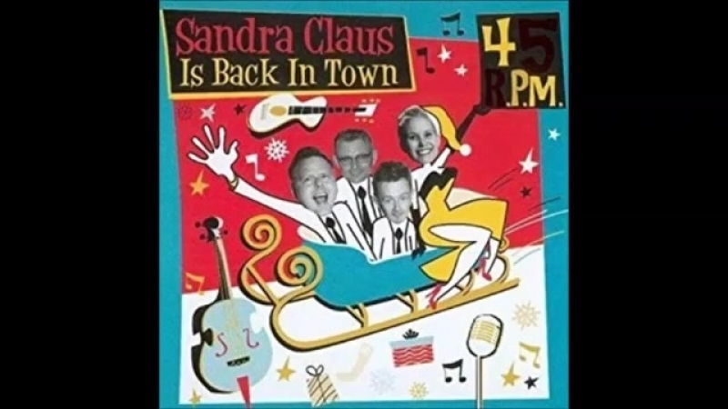 45 R P M Sandra Claus is back in Town