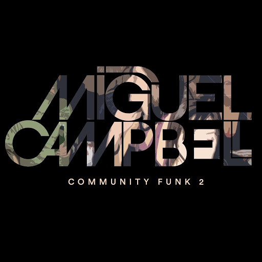 Miguel Campbell альбом Community Funk 2
