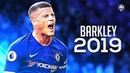 Ross Barkley 2018 19 Another Chance Best Skills Goals Passes HD