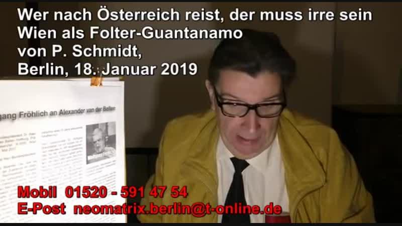 Wer nach Österreich reist, der muss irre sein Wien als Folter Guantanamo von Schmidt 18.01.2019
