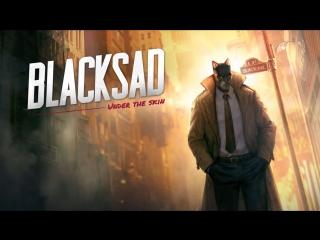 Blacksad: under the skin (gamescom 2018 teaser)