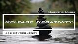 432 Hz - Energy Cleanse - Release Negativity Raise Positive Vibrations - Meditation Music