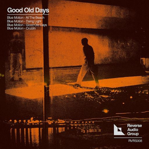 Blue Motion альбом Good Old Days