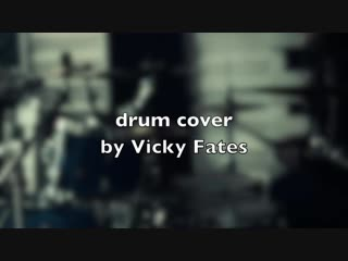 Vicky_fates_linkin_park_lost_in_the_echo_drum_cover_hd720