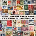 Manic Street Preachers альбом (It's Not War) Just The End Of Love