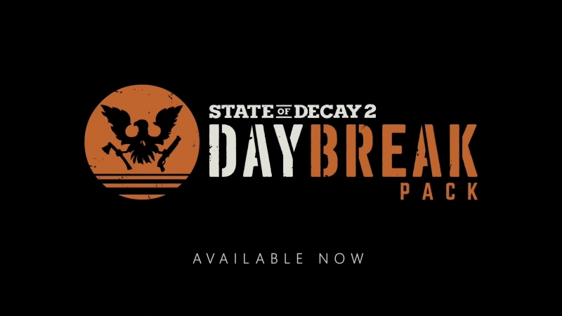 State of Decay 2 Daybreak - Трейлер набора