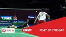 Play of the Day YONEX All England Open 2019 finals BWF 2019
