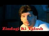 Zindagi Ki Talash Mein Hum - Saathi  Kumar Sanu  Aditya Pancholi