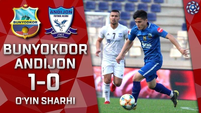 Bunyodkor - Andijon - 10 | O'yin sharhi | Superliga 4-tur (13.04.2019)