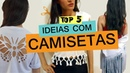 TOP 5 IDEIAS PARA CUSTOMIZAR CAMISETA Customizando Mariely Del Rey
