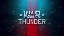War Thunder Обновление 1 83 «Хозяева морей»!