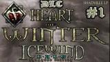 Icewind Dale Heart of Winter Прохождение DLC #1 Сердце зимы