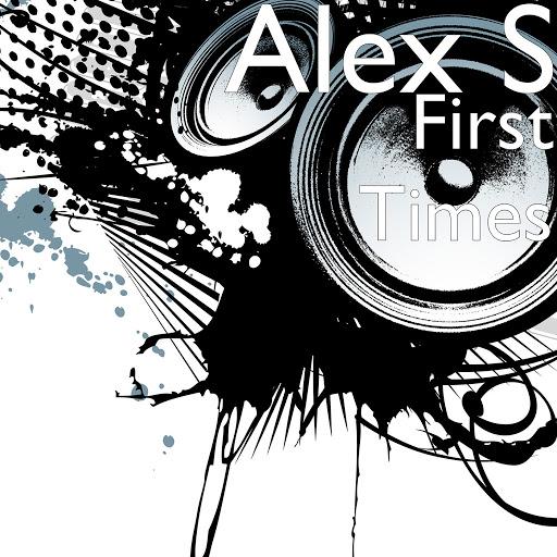 Alex S альбом First Times