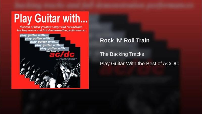 Rock N Roll Train (Full Instrumental Performance with Guitar)
