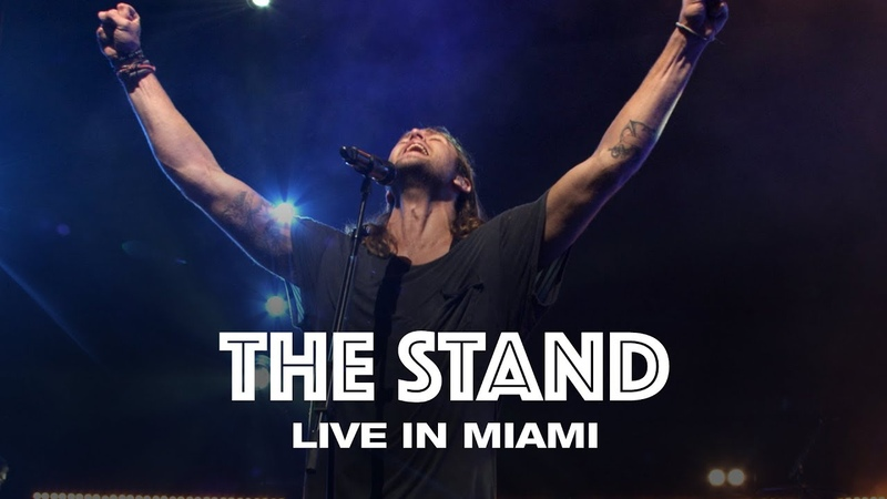 THE STAND LIVE IN MIAMI Hillsong UNITED