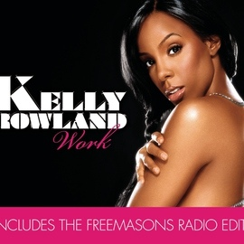 Kelly Rowland альбом Work (Remix Bundle)