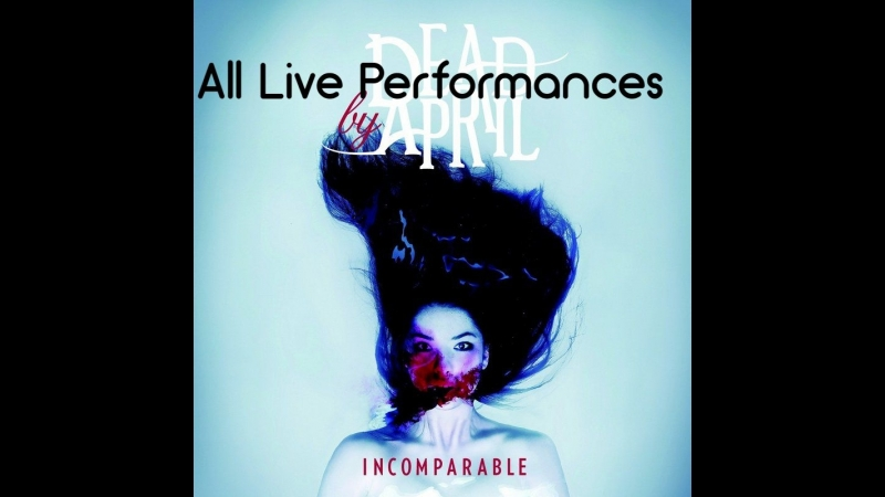Dead By April - Full Album Incomparable (2011)