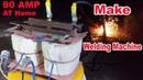 80 AMP Welding Machine
