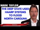Mark Taylor Prophecy October 16 2018 DEEP STATE USED H A A R P SYSTEMS TO FLOOD NORTH CAROLINA