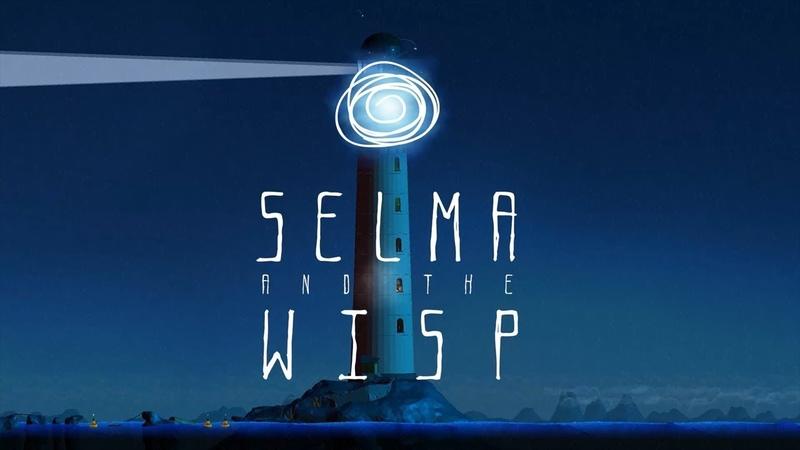 Selma and the Wisp смотреть всем! Крутая игра, наверное :))