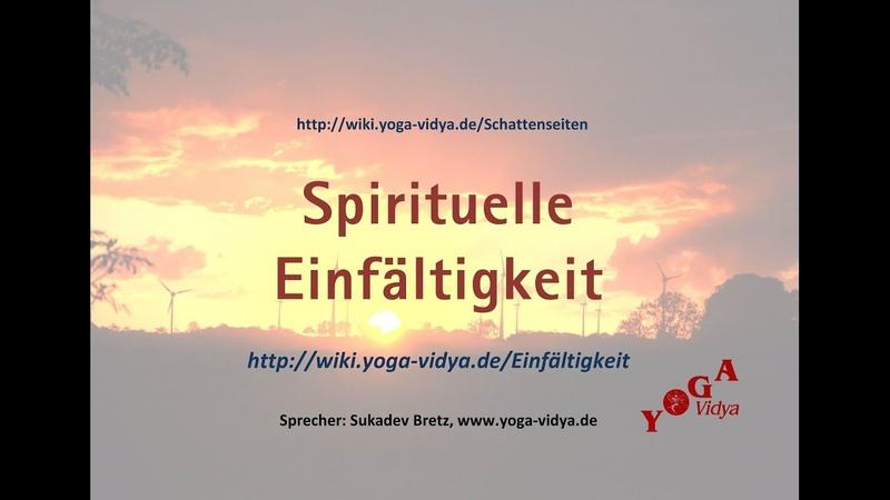 Spirituelle Einfältigkeit - Ethik im Alltag