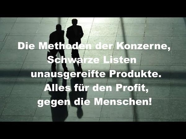 AUFGEDECKT! - Monsanto - Bayer - Schwarze Listen - Die dunklen Methoden der Konzerne