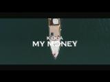 Kidda - My Money (Official Video)