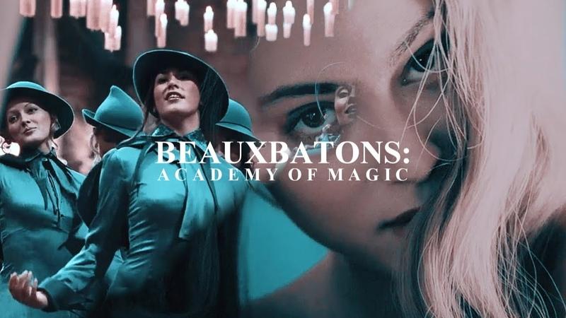 • Beauxbatons Academy of Magic [Sirens]