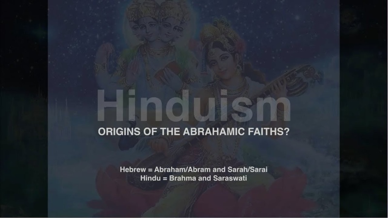 Ancient Hinduism, Origins of the Abrahamic Faiths?