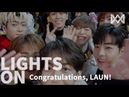 LIGHTS ON Ep 22 Congratulations LAUN! onf
