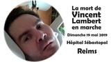 La mort de Vincent Lambert en marche