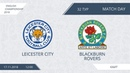 AFL18. England. Championship. Day 32. Leicester City - Blackburn Rovers