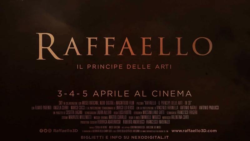 Рафаэль Принц искусства Raffaello Il Principe delle Arti 2017 Nexo Digital