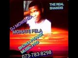 DJ MOWENZA AND DJ FISTOS MONATE FELA