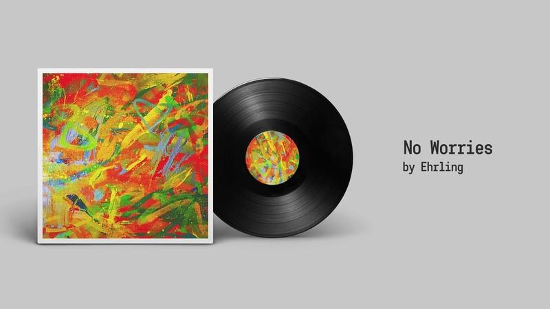 Ehrling - No Worries [FREE DOWNLOAD] Ещё один вариант
