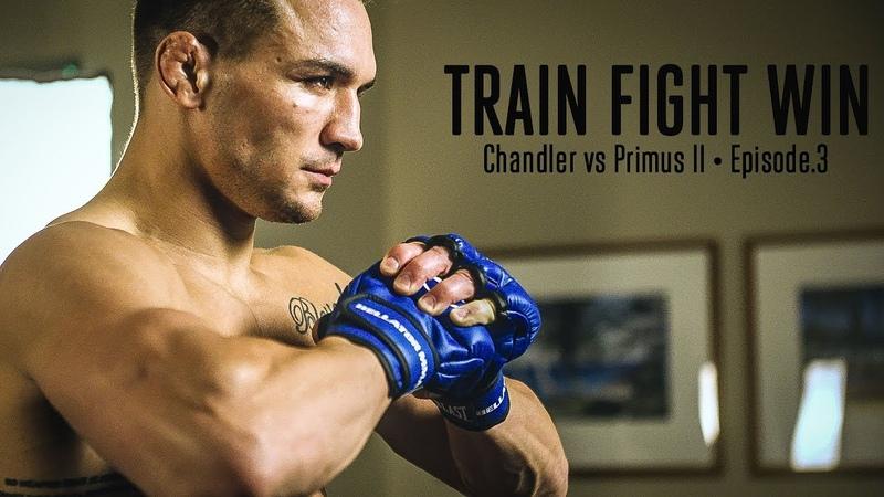 TRAIN FIGHT WIN • CHANDLER vs PRIMUS II • EPISODE.3