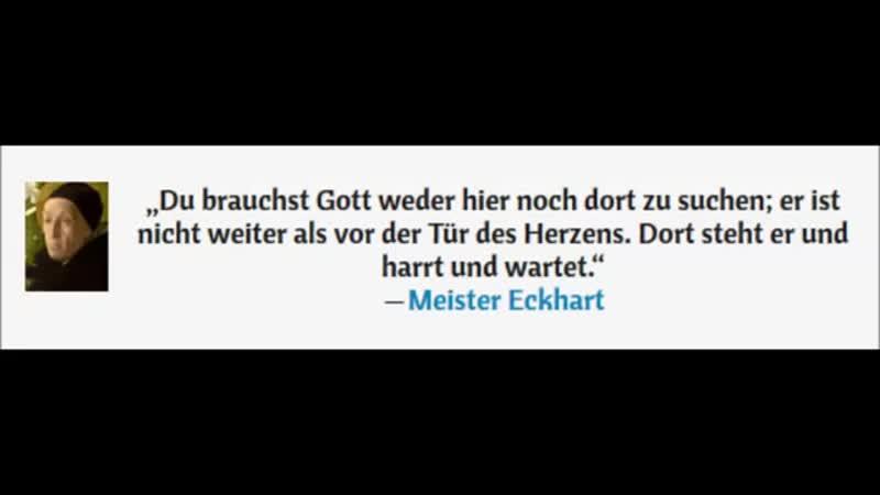 Schlag nach bei Meister Eckhart ...