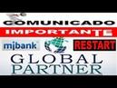 【GLOBAL PARTNER LIVE 08/11/2018】☛Reinicio em MiBank | Veja como receber sua Ajuda de volta