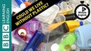 Curbing our plastic addiction - 6 Minute English