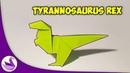 Тираннозавр Рекс Оригами Инструкция